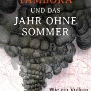"""Cover """"Tambora und das Jahr ohne Sommer"""""""